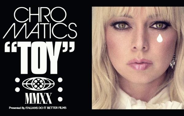 Chromatics - TOY Lyrics