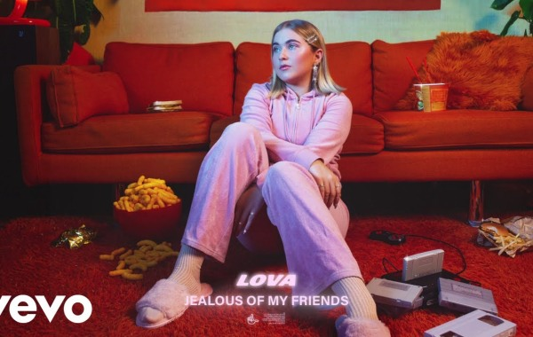 LOVA - Jealous Of My Friends Lyrics