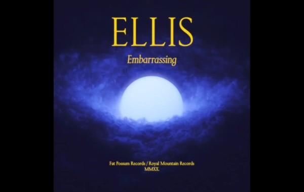 Ellis – embarrassing Lyrics