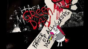 Green Day – Father of All... Lyrics
