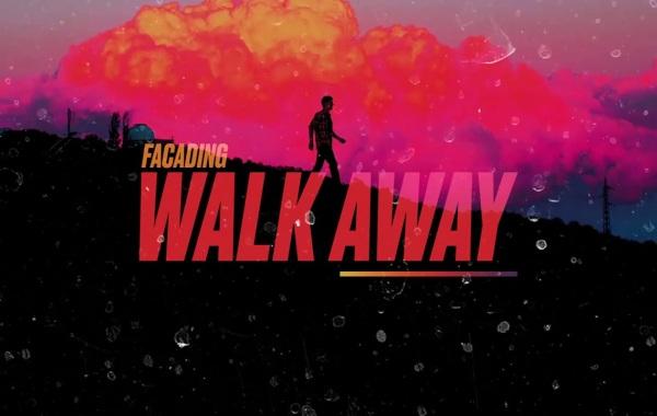Facading – Walk Away lyrics