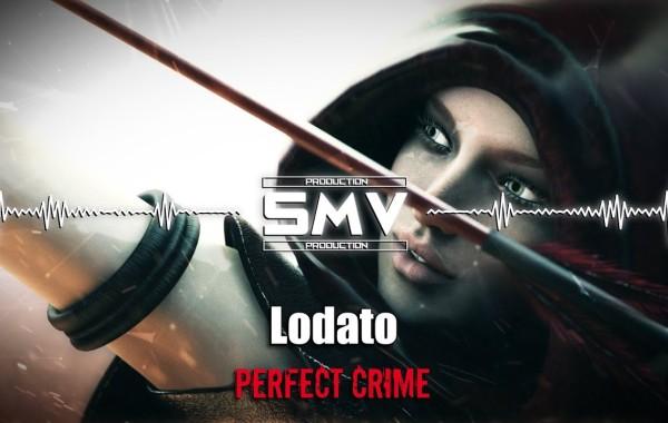 LODATO – Perfect Crime lyrics