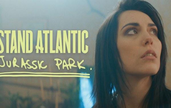 Stand Atlantic - Jurassic Park lyrics