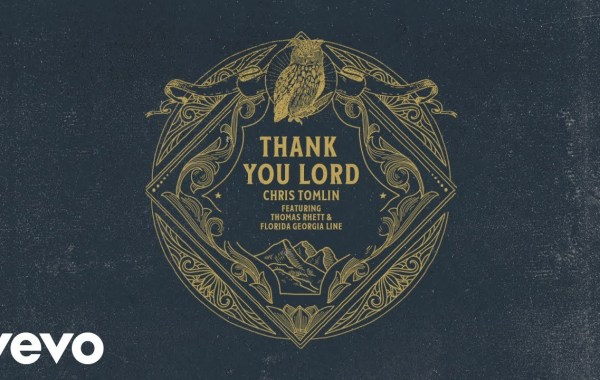 Chris Tomlin – Thank You Lord lyrics