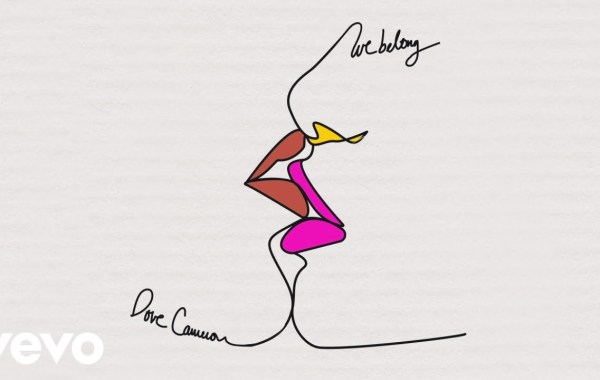 Dove Cameron - We Belong lyrics
