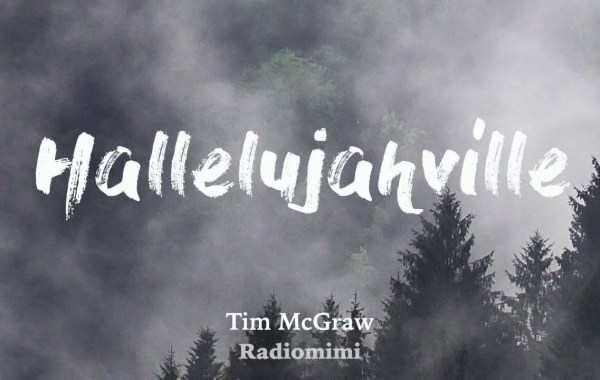 Tim McGraw - Hallelujahville lyrics