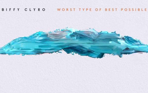 Biffy Clyro - Worst Type of Best Possible lyrics