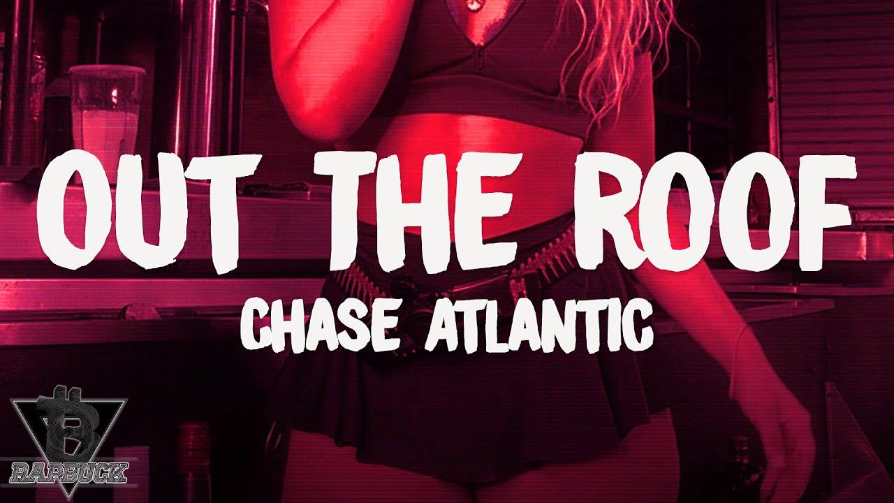 Chase Atlantic Out The Roof Lyrics Crownlyric Com