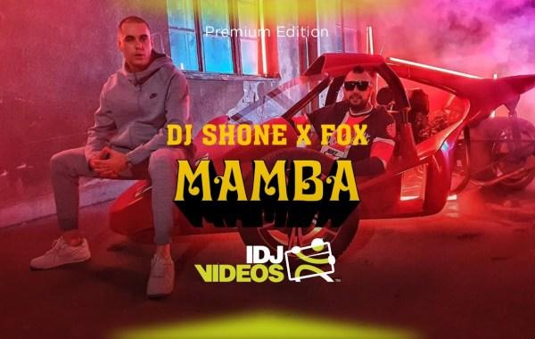 DJ Shone & Fox - Mamba lyrics