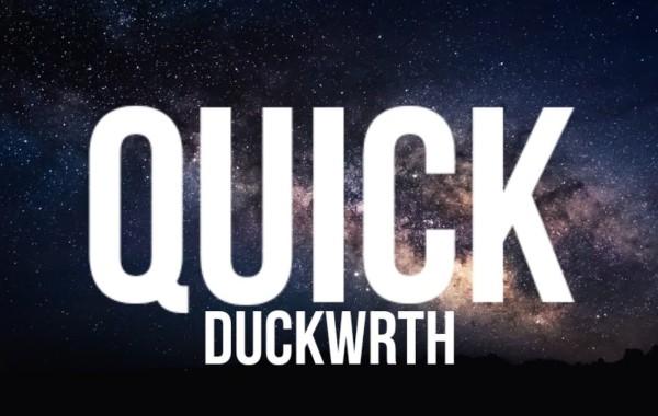 DUCKWRTH - Quick lyrics