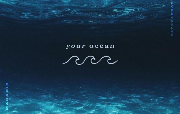 Tatiana Manaois – Your Ocean Lyrics