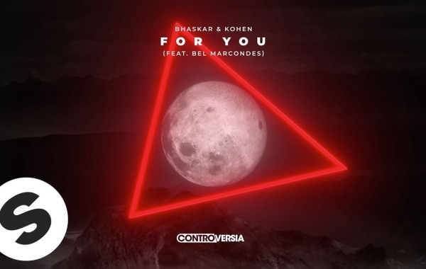 Bhaskar & Kohen - For You lyrics