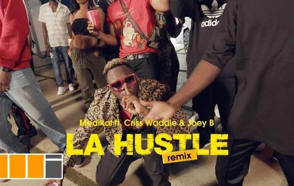 Medikal - La Hustle (Remix) lyrics