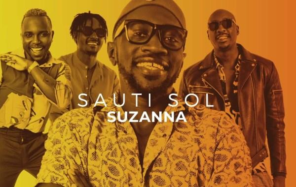 Sauti Sol - Suzanna (Remix) lyrics