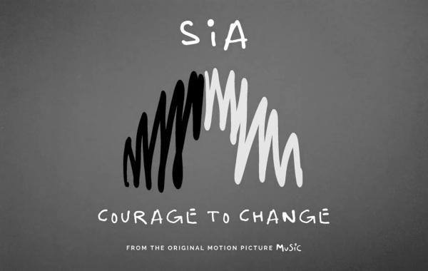 Sia – Courage to Change lyrics
